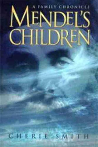 Mendel's Children: A Family Chronicle (Paperback)
