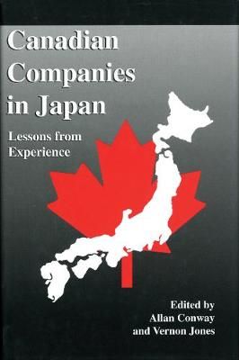Canadian Companies in Japan: Lessons from Experience (Paperback)