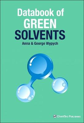 Databook of Green Solvents (Hardback)