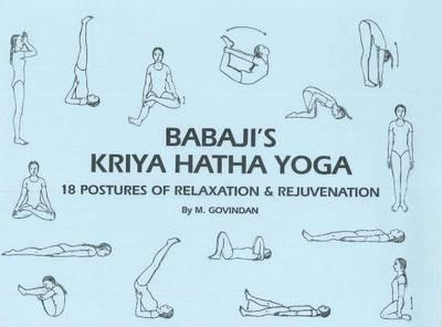 Babaji's Kriya Hatha Yoga: 18 Postures of Relaxation & Rejuvenation (Paperback)