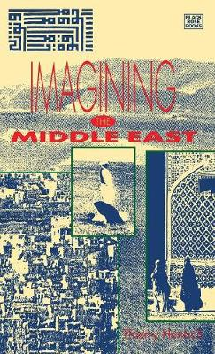 Imagining the Middle East (Hardback)