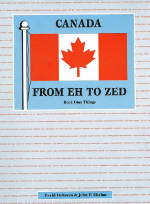 Things - Canada from Eh to Zed 1 (Paperback)