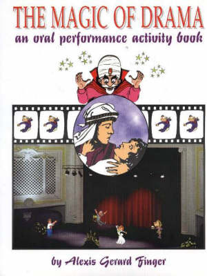Magic of Drama: An Oral Performance Activity Book (Spiral bound)