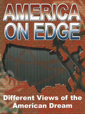 America on Edge: Different Views of the American Dream (Spiral bound)