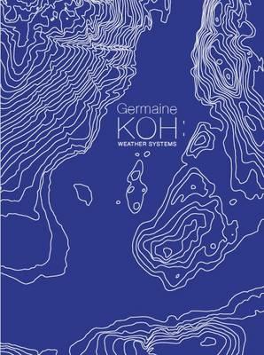 Germaine Koh Weather Systems (Hardback)