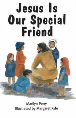 Jesus Is our Special Friend (Paperback)