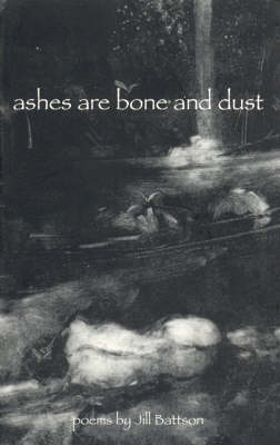 Ashes are Bone and Dust (Paperback)