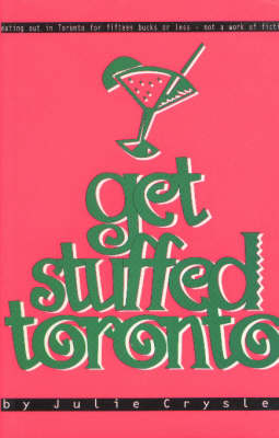 Get Stuffed Toronto: Eating out in Toronto for under $15 (Paperback)