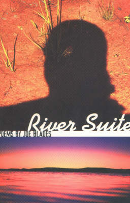 River Suite: A Collection of Poetry (Paperback)