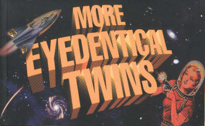 More Eyedentical Twins (Paperback)