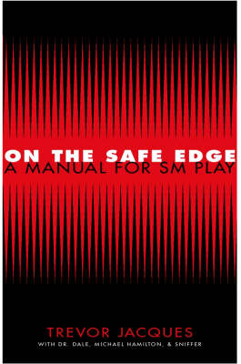 On the Safe Edge: Manual for SM Plays (Hardback)