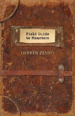 Field Guide to Monsters (Paperback)