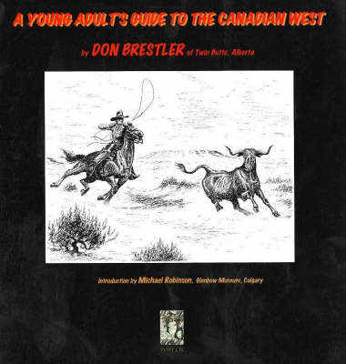 Young Adults Guide to the Canadian West (Paperback)