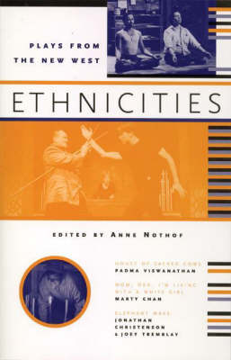 Ethnicities: Plays From the New West (Paperback)