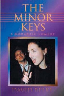 Minor Keys: A Romantic Comedy (Paperback)