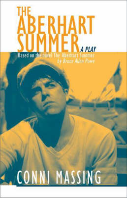 The Aberhart Summer: A Play (Paperback)
