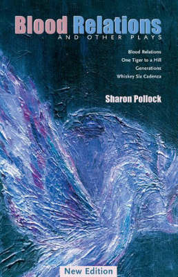 Blood Relations: and Other Plays (Paperback)