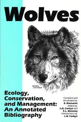 Wolves - Ecology, Conservation, and Management: An Annotated Bibliography - Northern Reference Series (Paperback)