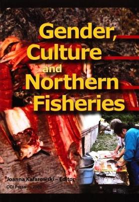 Gender, Culture, and Northern Fisheries - Occasional Publications Series (Paperback)
