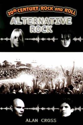 Alternative Rock - 20th Century Rock & Roll S. (Paperback)