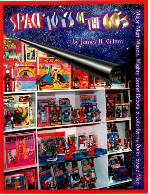 Space Toys of the 60's (Paperback)