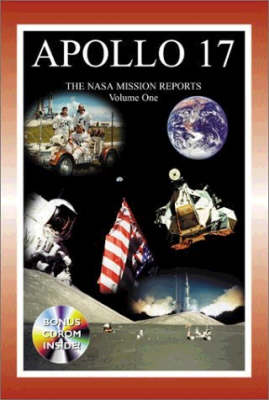 Apollo 17: v. 1 - The NASA Mission Reports (Paperback)