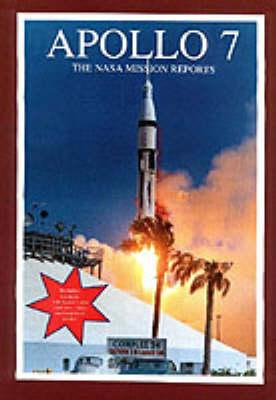 Apollo 7 - The NASA Mission Reports (Paperback)