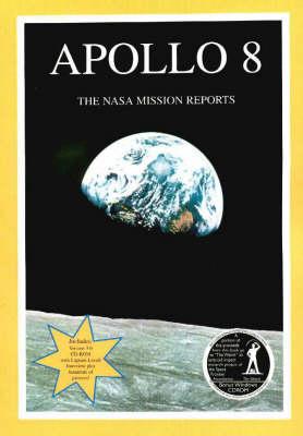 Apollo 8 - The NASA Mission Reports (Paperback)