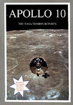 Apollo 10 - The NASA Mission Reports (Paperback)