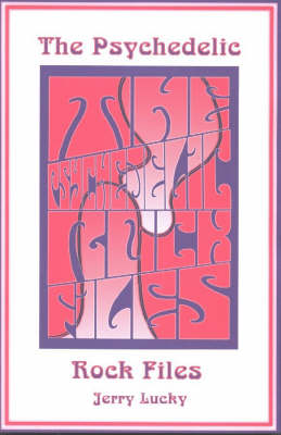 Psychedelic Rock Files (Paperback)