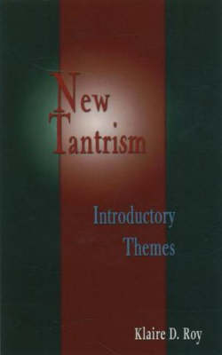 New Tantrism: Introductory Themes (Paperback)