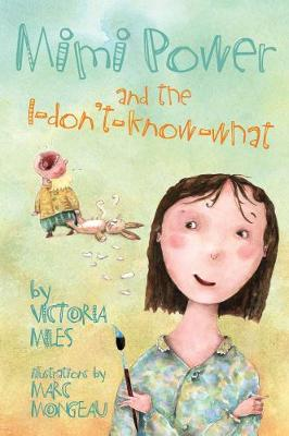 Mimi Power And The I-don't-know-what (Paperback)