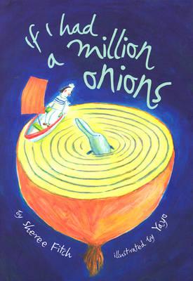 If I Had A Million Onions (Hardback)