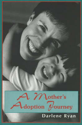A Mother's Adoption Journey (Paperback)