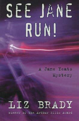 See Jane Run: A Jane Yeats Mystery (Paperback)