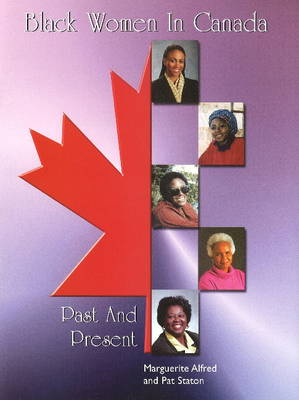 Black Women in Canada: Past & Present (Paperback)