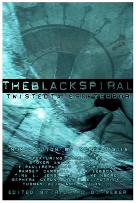 The Black Spiral: Twisted Tales of Terror (Paperback)