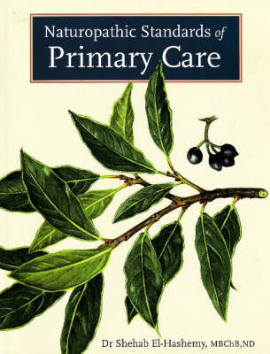 Naturopathic Standards of Primary Care (Paperback)