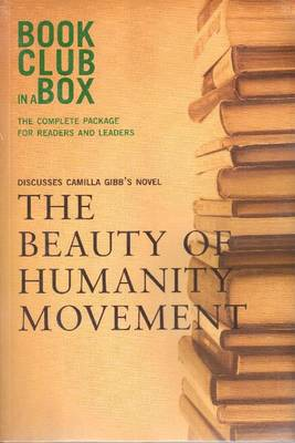 Bookclub-in-a-Box Discusses The Beauty of Humanity Movement by Camilla Gibb: The Complete Package for Readers & Leaders (Hardback)