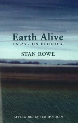 Earth Alive: Essays on Ecology (Paperback)