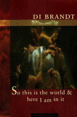 So This is the World & Here I Am in It (Paperback)