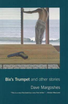 Bix's Trumpet & Other Stories (Paperback)
