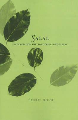 Salal: Listening for the Northwest Understory (Paperback)