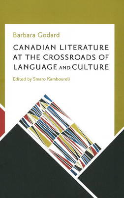 Canadian Literature at the Crossroads of Language & Culture (Paperback)