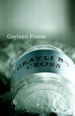 Grayling Cross (Paperback)