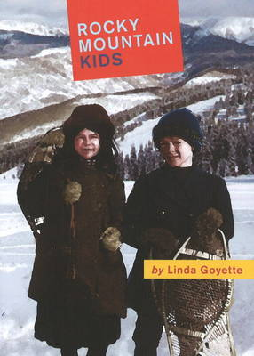 Rocky Mountain Kids (Paperback)
