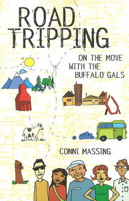 Roadtripping: On the Move with the Buffalo Gals (Paperback)