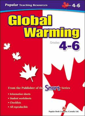 Global Warming: Grade 4-6 - Popular Teaching Resources (Paperback)