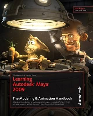 Learning Autodesk Maya 2009: Official Autodesk Training Guide (Paperback)