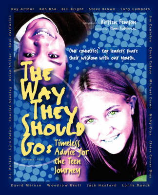 The Way They Should Go: Timeless Advice for the Teen Journey (Paperback)